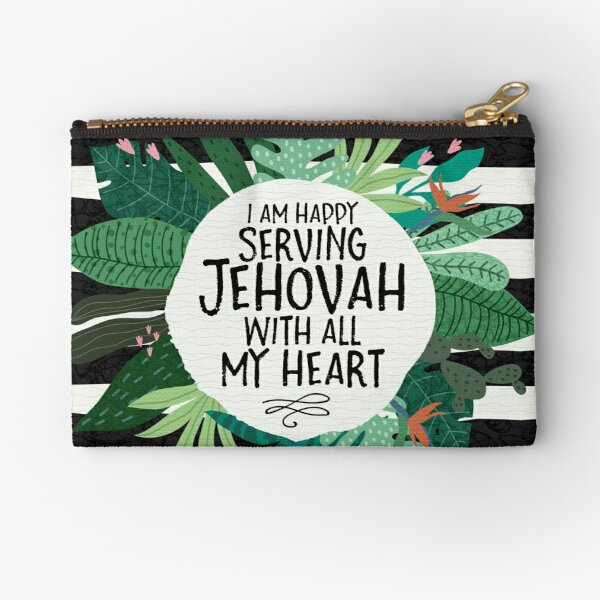 I AM HAPPY SERVING JEHOVAH WITH ALL MY HEART Zipper Pouch