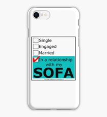 In A Relationship With My Sofa iPhone Case/Skin