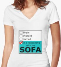 In A Relationship With My Sofa Women's Fitted V-Neck T-Shirt