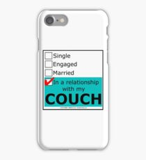 In A Relationship With My Couch iPhone Case/Skin