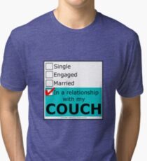 In A Relationship With My Couch Tri-blend T-Shirt