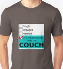 In A Relationship With My Couch Unisex T-Shirt