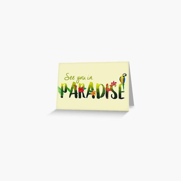 VES EN EL PARAÍSO (DISEÑO Nº 1) Tarjetas de felicitación