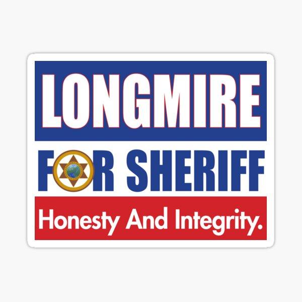 Longmire For Sheriff Sign Sticker