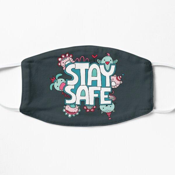Stay Safe Flat Mask
