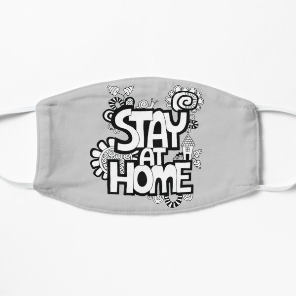 Stay at Home Mask