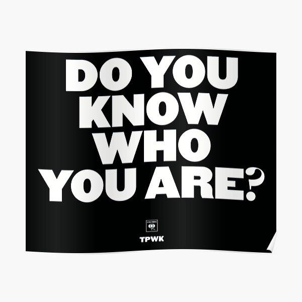 ¿Sabes quién eres? Póster