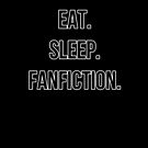 eat sleep fanfic by iheartgallifrey