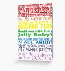 The Doctor speaks - old school Greeting Card