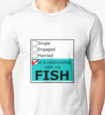 In A Relationship With My Fish T-Shirt