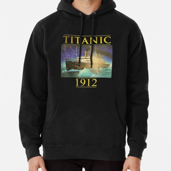 Titanic Sailing Ship Vintage Cruis Vessel 1912 gift Pullover Hoodie