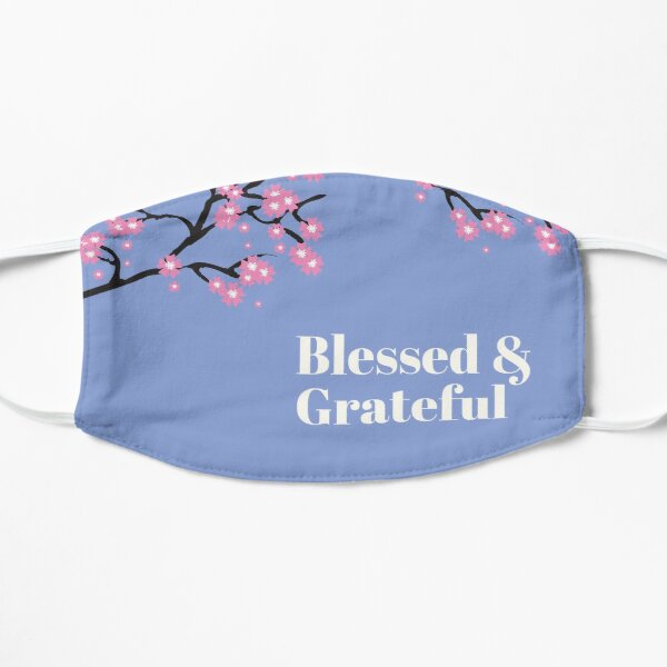 Blessed and Grateful  Flat Mask