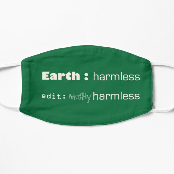 Earth : mostly harmless Mask