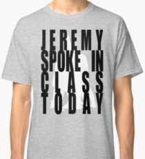 Jeremy in Class Classic T-Shirt