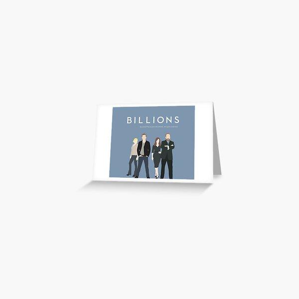 BILLIONS Greeting Card