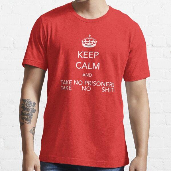 KEEP CALM... Essential T-Shirt