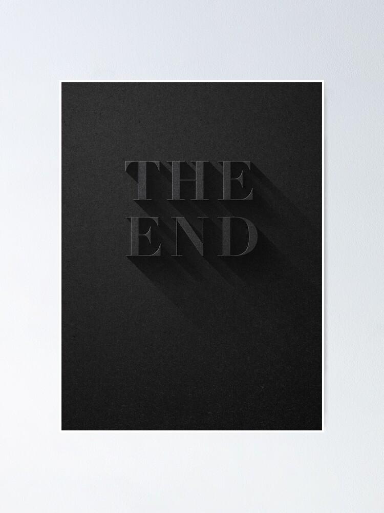 Alternative Ansicht von THE END Poster