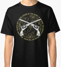 Afraid of the Dark? Classic T-Shirt