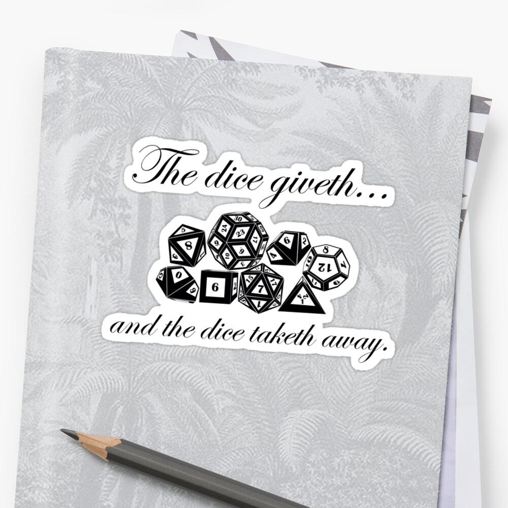 The Dice Giveth by Amiteestoo