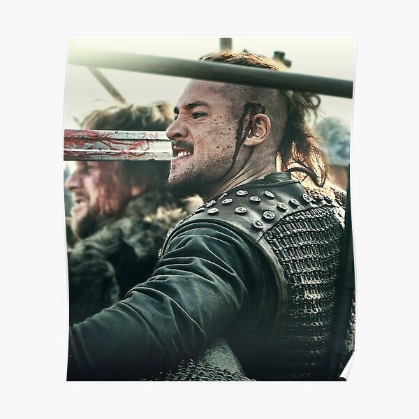 Uhtred of The Last Kingdom Poster