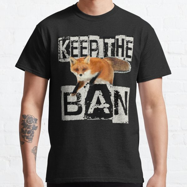 KEEP THE BAN Classic T-Shirt