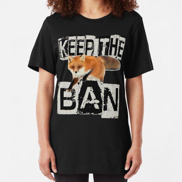 KEEP THE BAN Slim Fit T-Shirt