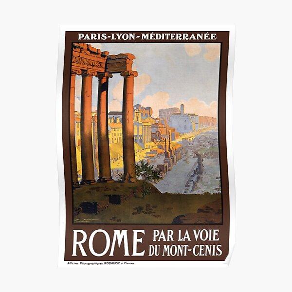 Rome Par La Voie du Mont Cenis Vintage Travel Poster Restored Poster