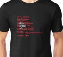 I'm a YouTuber Unisex T-Shirt