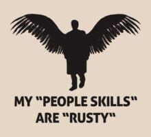 "MY ""PEOPLE SKILLS"" ARE ""RUSTY"""