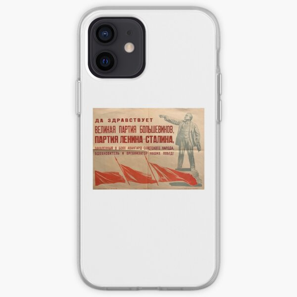 Long live the great party of the Bolsheviks, the Lenin-Stalin Party, the battle-hardened vanguard of the Soviet people, the inspirer and organizer of our victories! iPhone Soft Case