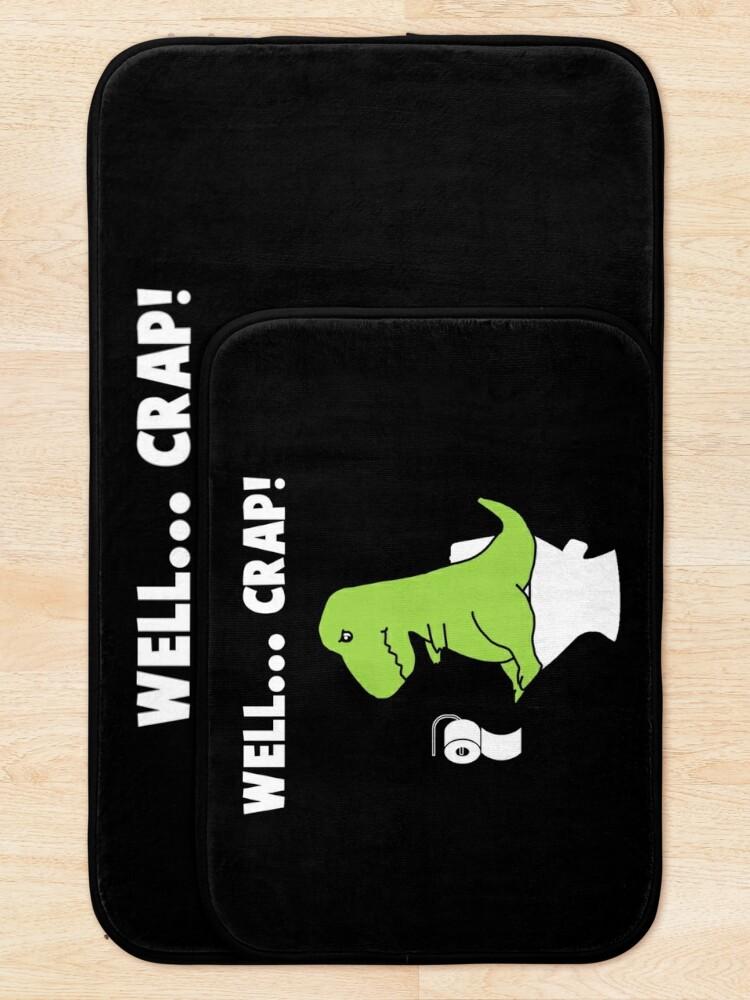 Alternate view of Well... Crap! T-Rex struggle Bath Mat