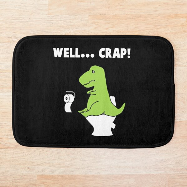 Well... Crap! T-Rex struggle Bath Mat