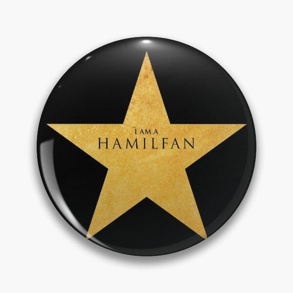 Iam a HAMILFAN (Hamilton Musical) Pin