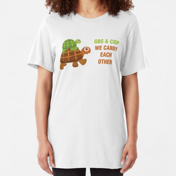 GBS & CIDP: We Carry Each Other Slim Fit T-Shirt