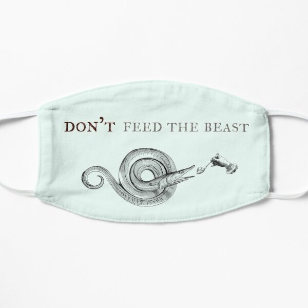 Don`t feed the Beast Mask