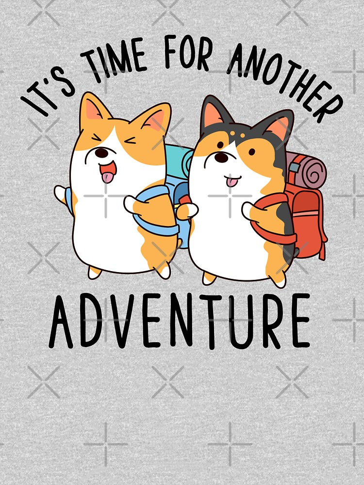 It's time for another adventure Corgi by thepawster