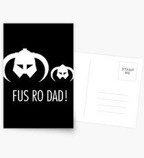 FUS RO DAD! Postcards