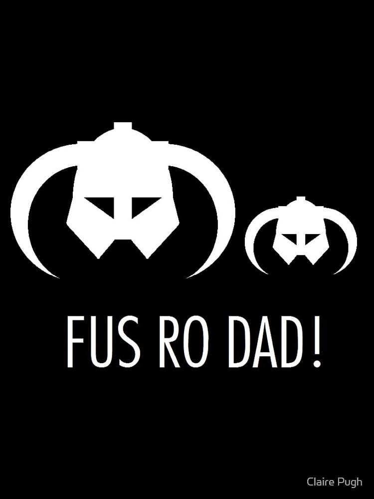 FUS RO DAD! | Unisex T-Shirt