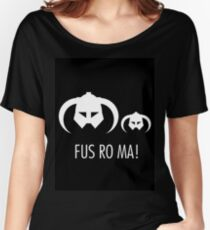 FUS RO MA! Women's Relaxed Fit T-Shirt
