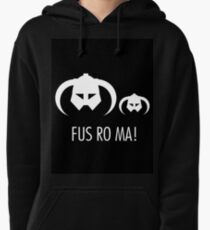 FUS RO MA! Pullover Hoodie