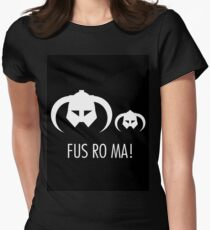 FUS RO MA! Women's Fitted T-Shirt
