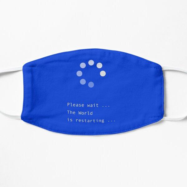 Please wait ... The World is restarting ... Windows Mask