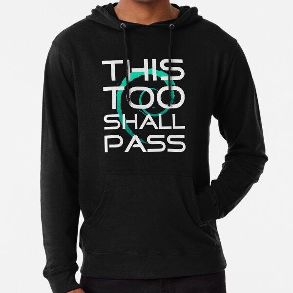 This Too Shall Pass slogan design Lightweight Hoodie