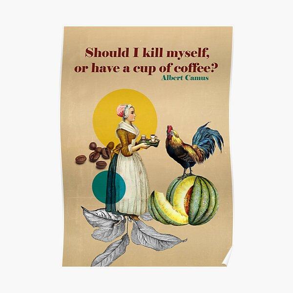 Vintage Coffee Art - Albert Camus Quote  Poster