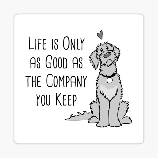 Dogs are the Best Company Sticker