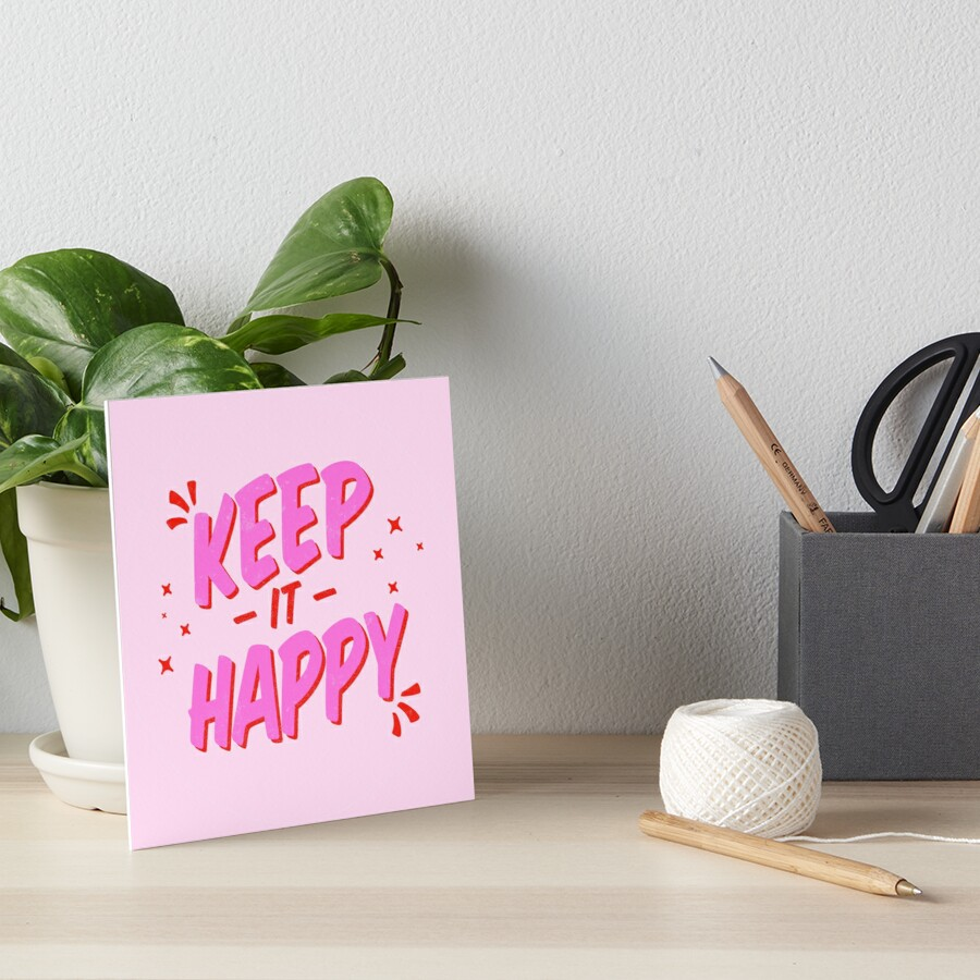 Keep it Happy Lettering Art Board Print