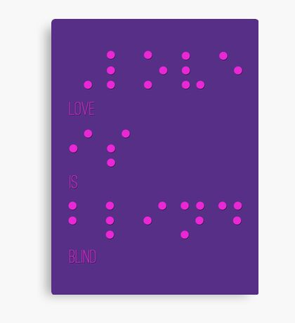 Love is blind (Braille) Canvas Print