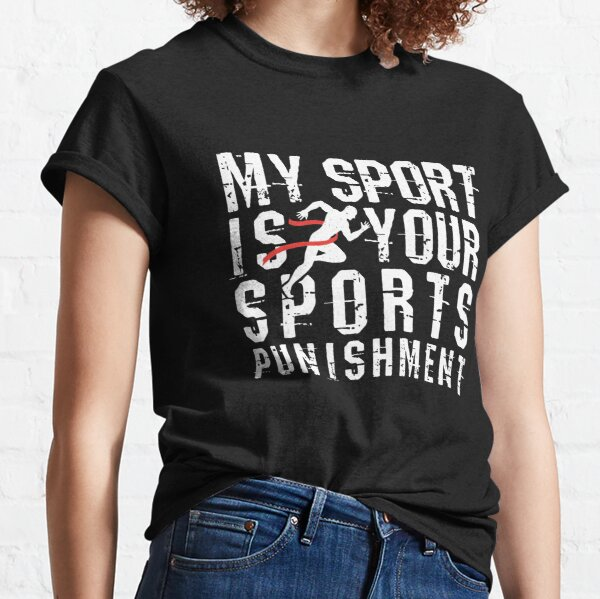 School Cross Country is Your Sports Punishment T Shirt