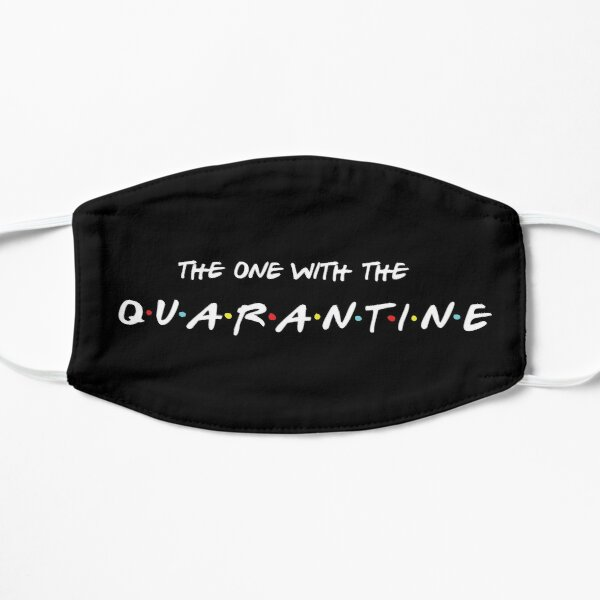The One WIth The Quarantine Mask