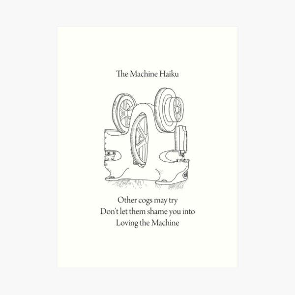 The Machine Haiku Art Print